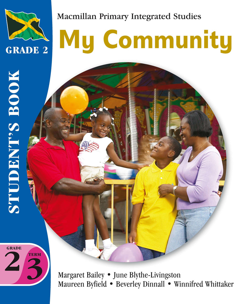Jamaica Primary Integrated Curriculum Grade 2/Term 3 Student's Book My Community
