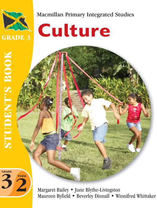 Jamaica Primary Integrated Curriculum Grade 3/Term 2 Student's Book Culture