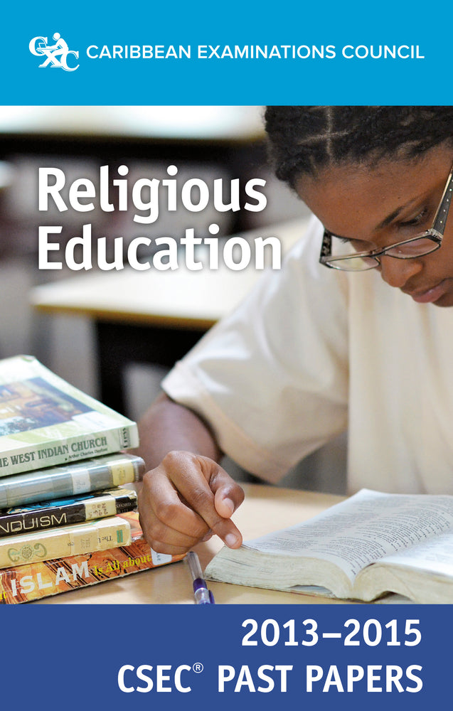 CSEC® Past Papers 2013-2015 Religious Education