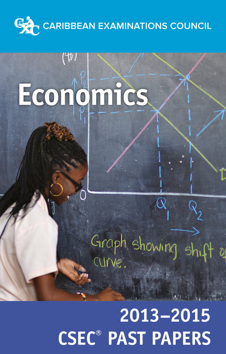 CSEC® Past Papers 2013-2015 Economics