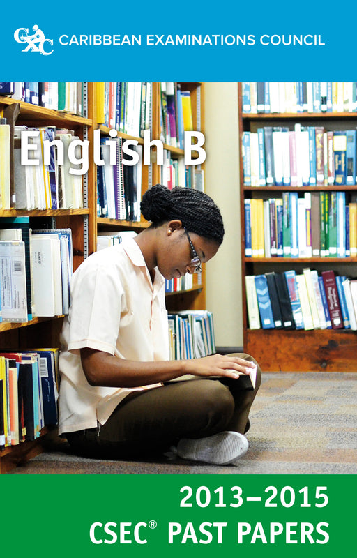 CSEC® Past Papers 2013-2015 English B