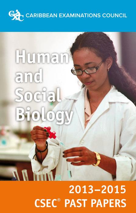 CSEC® Past Papers 2013-2015 Human and Social Biology