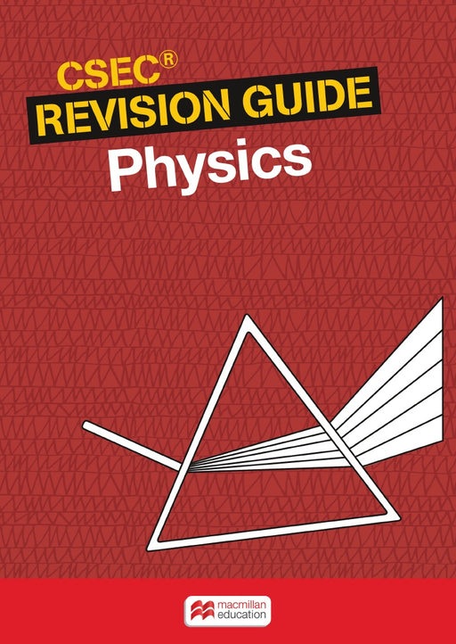 CSEC® Revision Guide: Physics