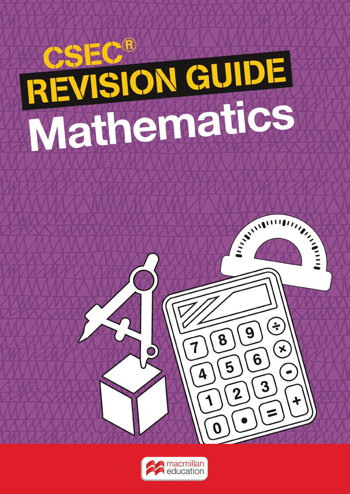 CSEC® Revision Guide: Mathematics
