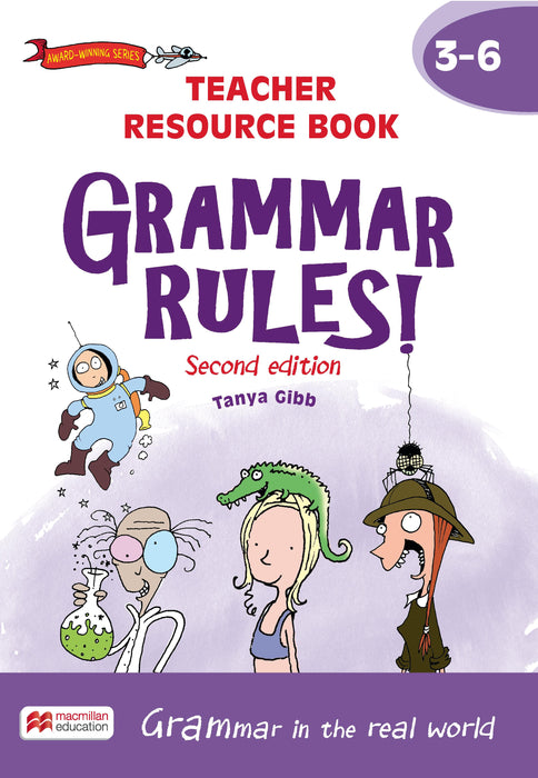 Grammar Rules! 2ed Teacher Resource Book 3-6