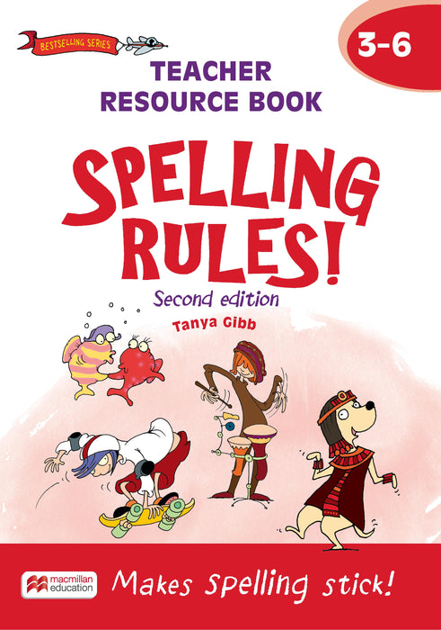 Spelling Rules! 2ed Teacher Resource Book 3-6