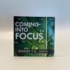 T.D. Jakes - Coming Into Focus CD