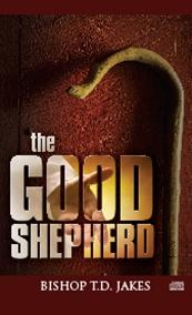 T.D. Jakes - The Good Shepherd DVD