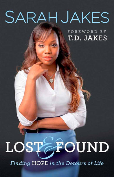 T.D. Jakes - Lost and Found Hardback