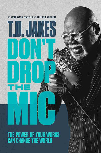 T.D. Jakes - Don't Drop the Mic Autographed Book