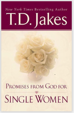 T.D. Jakes - Promises from God for Single Women