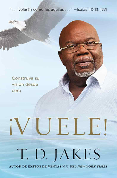 T.D. Jakes - Soar in Spanish Softback