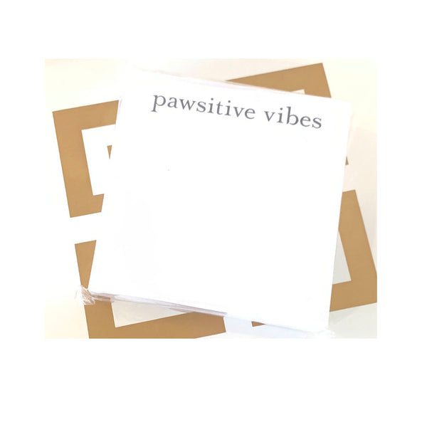 pawsitive vibes Slab