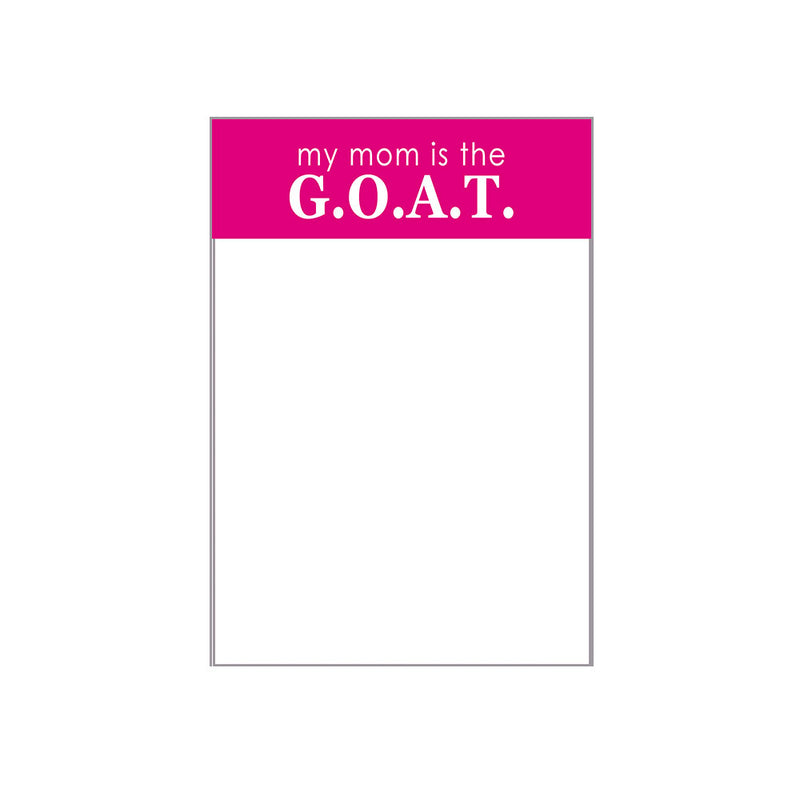 Mom is the G.O.A.T. Notepad