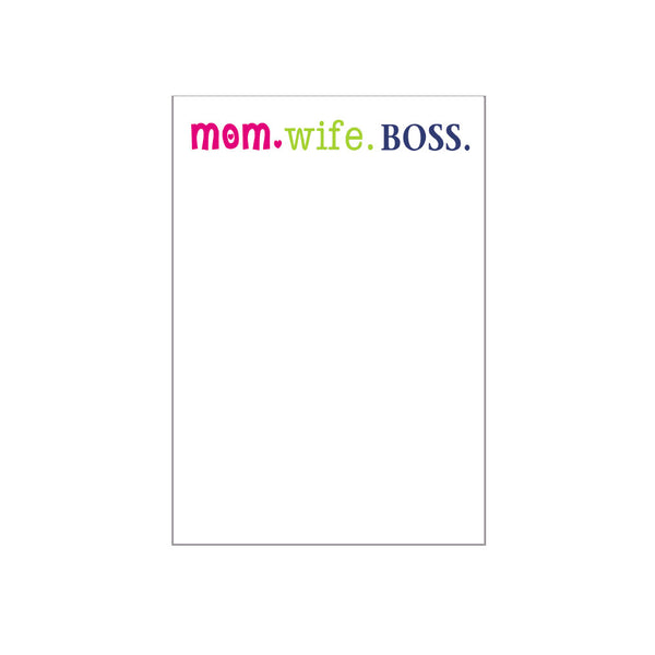 Mom Wife Boss Notepad