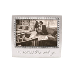 HE ASKED.  SHE SAID YES. BEADED 4X6 FRAME