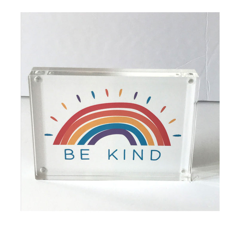 Be Kind Acrylic Block