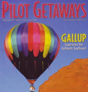 Gallup, New Mexico in Pilot Getaways Magazine