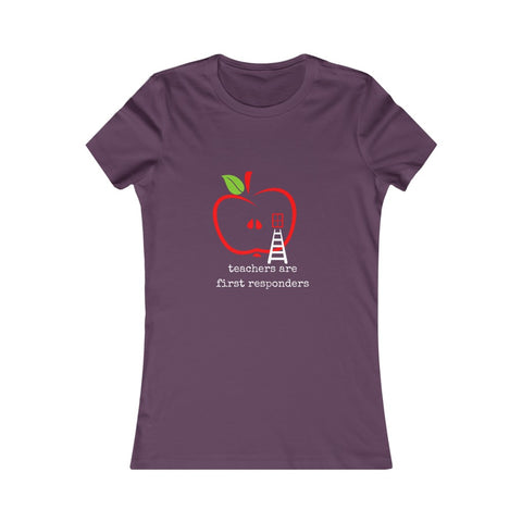 Teachers Are First Responders Women's Tee