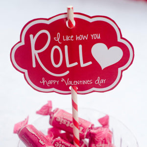 Like How Your Roll Valentine's Day Tag