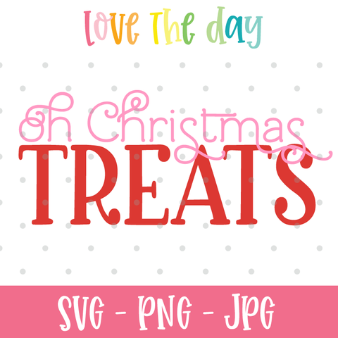 Oh Christmas Treats SVG Cut File