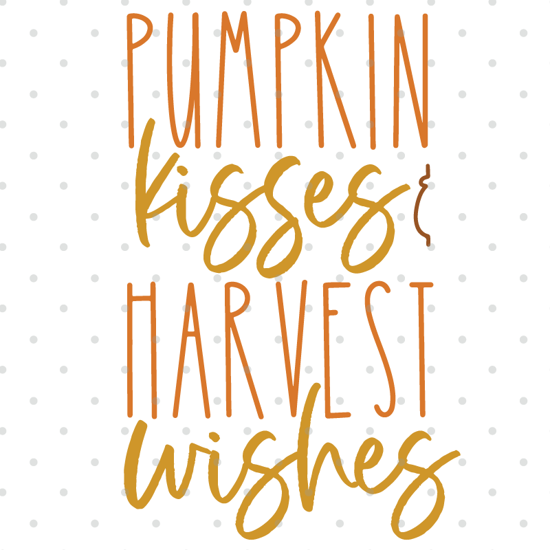Autumn Kisses Fall SVG Files