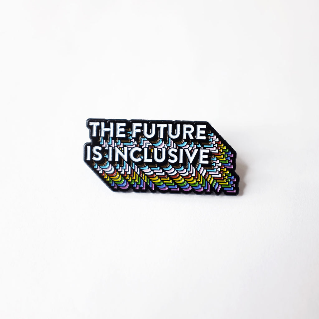 Bianca Designs: The Future is Inclusive Rainbow Pin