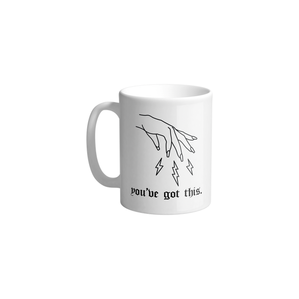 """You've Got This"" Mug"