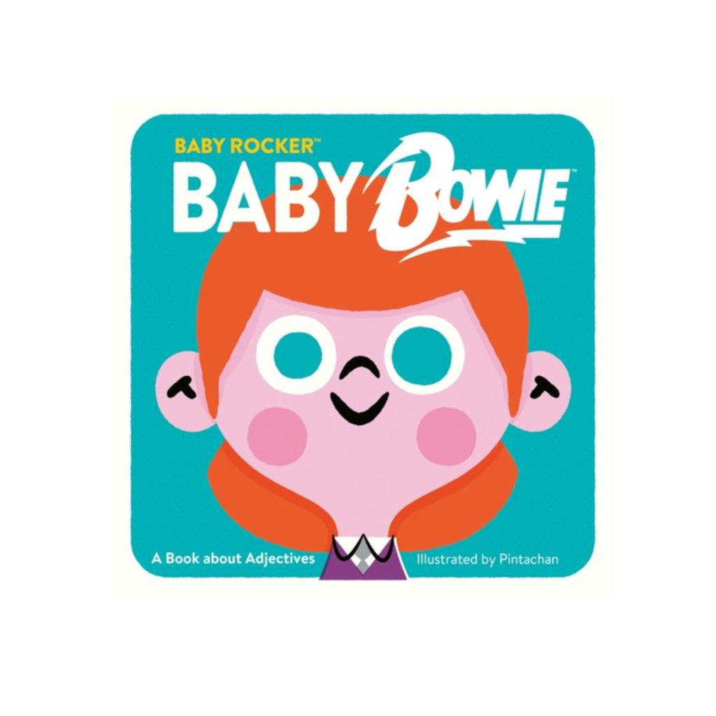 Baby Bowie a book about adjectives kids board book