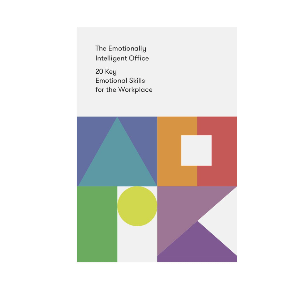 The emotionally intelligent office - 20 key emotional skills for the workplace the school of life book
