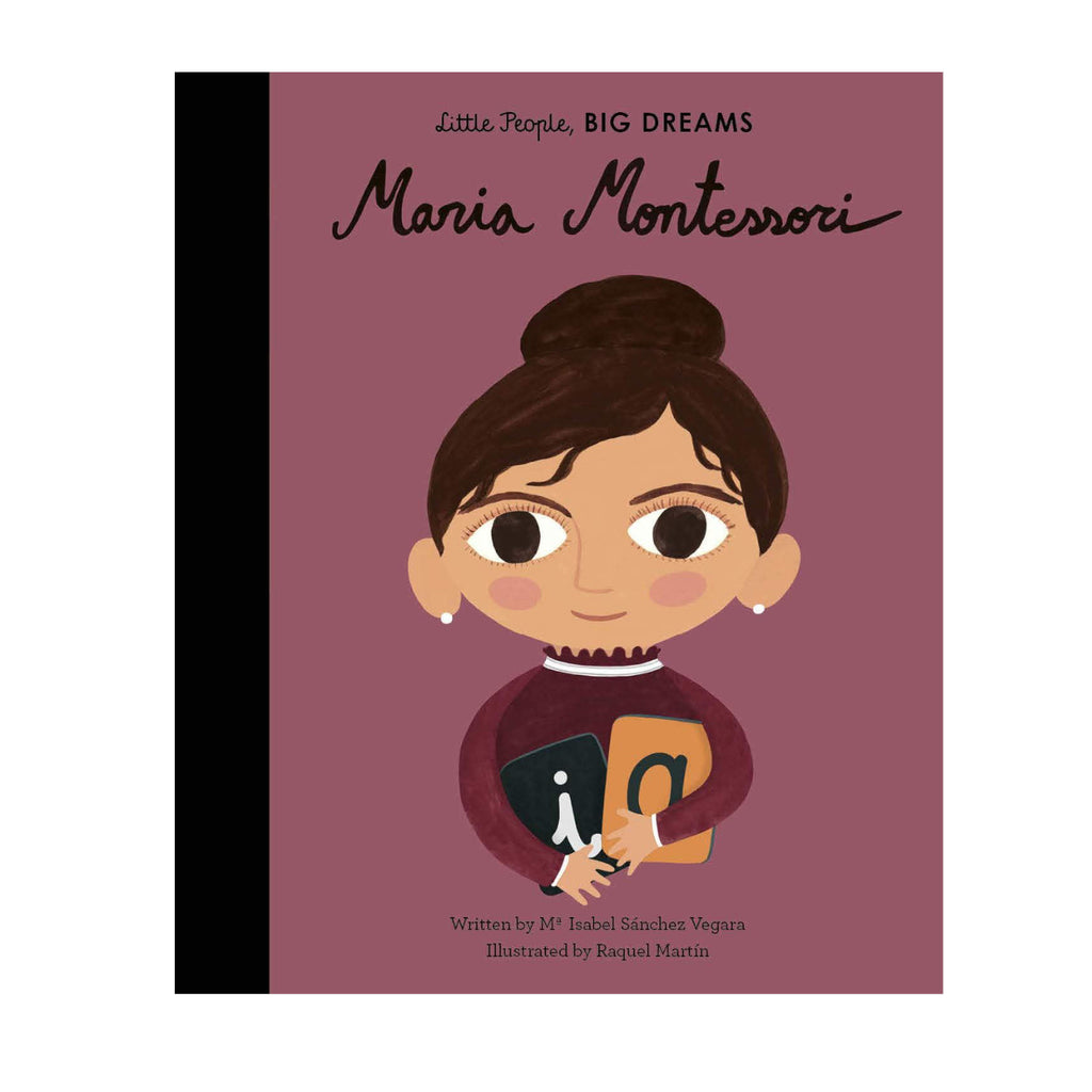 Little people big dreams: Maria Montessori - I.S Vergara & R Martin Inspirational children's book