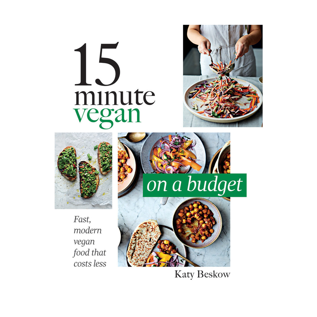 15 minute vegan: on a budget - Katy Beskow cookbook