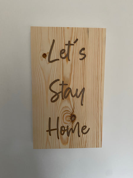 Light up  Let's stay home  battery powered light up sign wall hung hand made to order.
