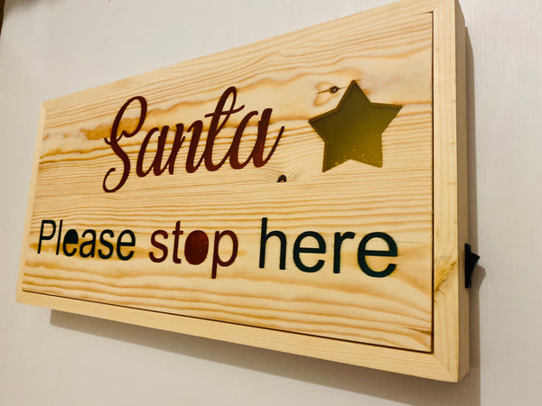 Christmas Santa please stop here  light up led sign. Hand made  solid wood