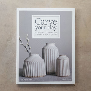 CARVE YOUR CLAY