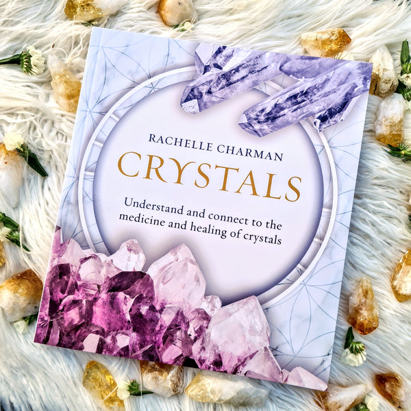 CRYSTALS  UNDERSTAND AND CONNECT TO THE MEDICINE AND HEALING OF CRYSTALS