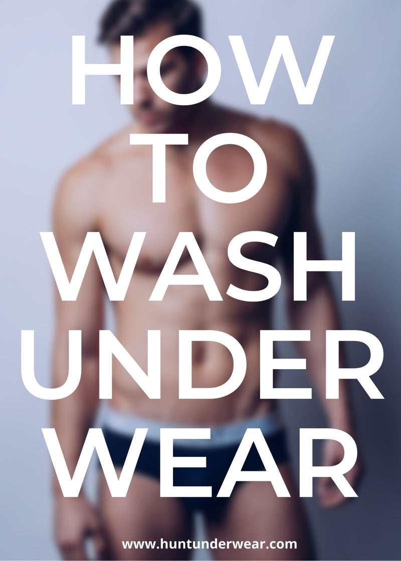 how to wash underwear guide for men, Hunt Underwear