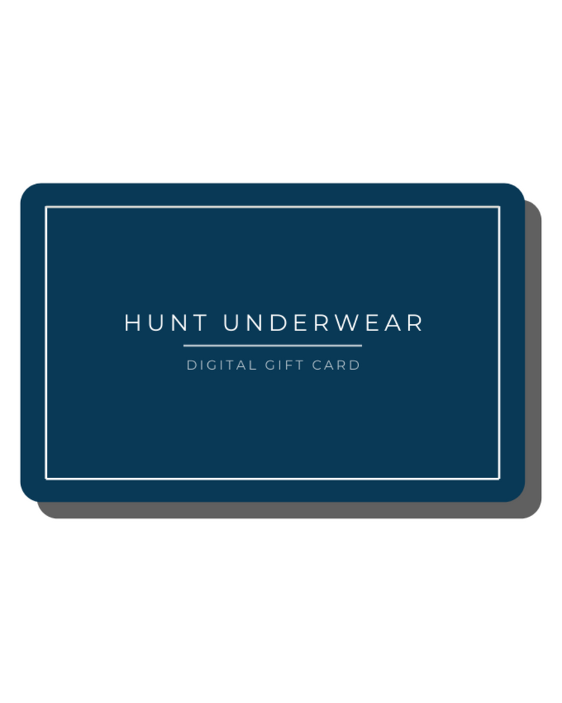 Digital Gift Cards - Hunt Underwear