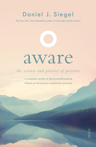 Aware - The science and practice of presence