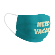 Need Vacay Cotton Face Mask Free Size Unisex