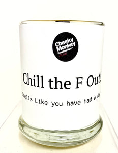 Chill the F Out Candle