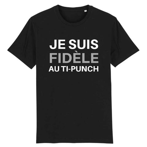 Image of tshirt homme je suis fidele au ti punch