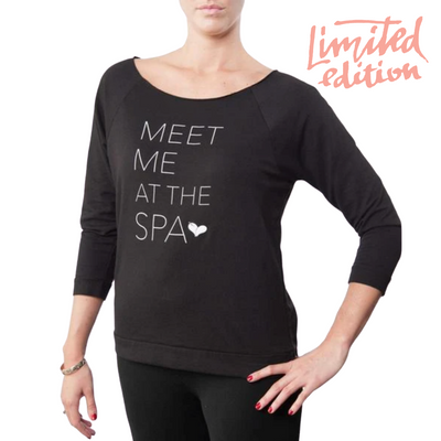 Limited Edition Promotion - Meet Me at the Spa - 3/4 sleeve lightweight sweatshirt | Live Love Spa