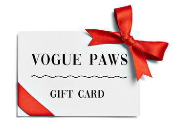 Vogue Paws Gift Card - Vogue Paws