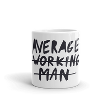 Load image into Gallery viewer, Average Working Man Mug