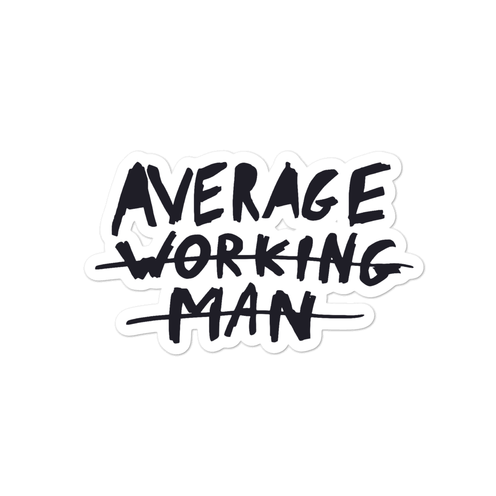 Average Working Man Sticker