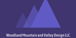 Woodland Mountain and Valley Design LLC