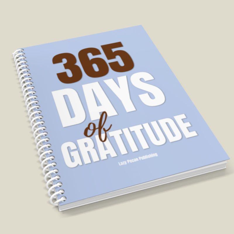 365 Days of Gratitude Journal - 8.5x11 Spiral Bound