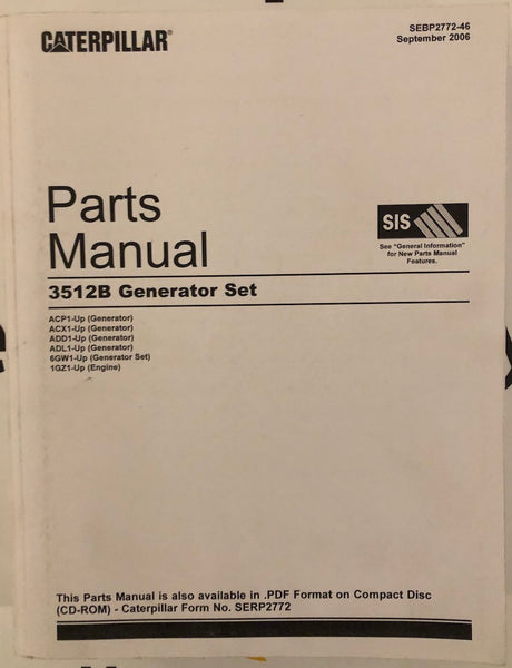 New old stock Caterpillar 3512B generator set Parts Manual SEBP2772-46 - Yellow Power International