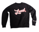 Loved. Crewneck Sweatshirt